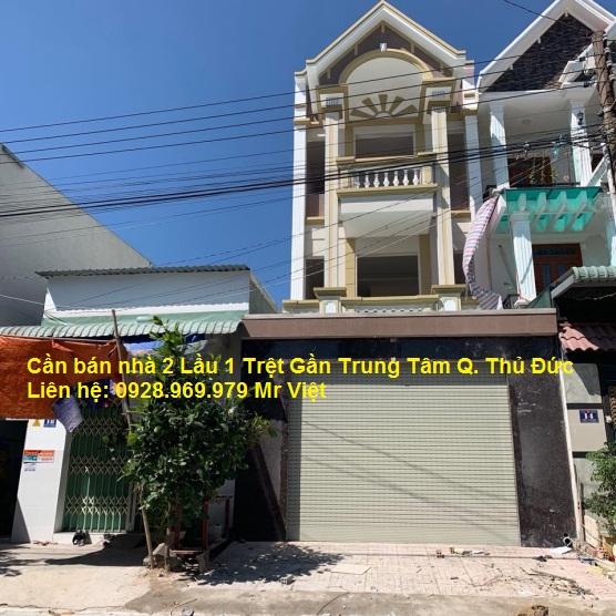 Cần bán nhà dĩ an 2 Lầu 1 Trệt Gần Trung Tâm Q. Thủ Đức